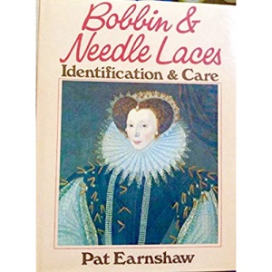 Bobbin and Needle Laces: Identification and Care (Craft Paperbacks)