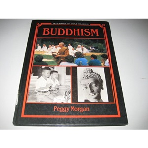 Buddhism (Dictionaries of World Religions)