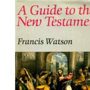 A Guide to the New Testament