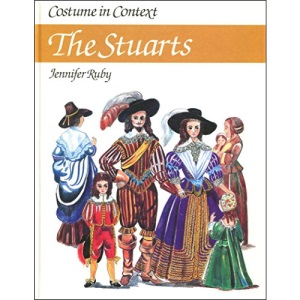 The Stuarts (Costume in Context)