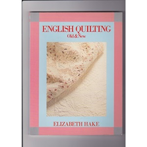 English Quilting, Old and New