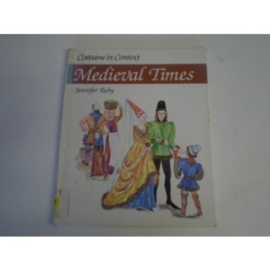Mediaeval Times (Costume in Context)