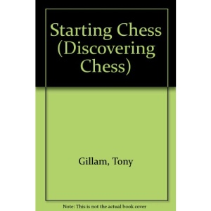 Starting Chess (Discovering Chess)