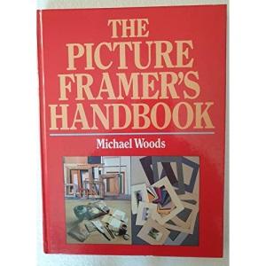 The Picture Framer's Handbook