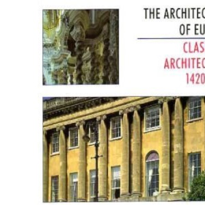 The Architecture of Europe: Classical Architecture, 1420-1800