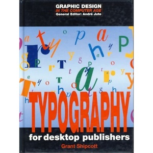 Typography (Graphic Design in the Computer Age)