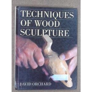 TECHNIQUE OF WOOD SCULPTURE