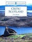 Celtic Scotland (Historic Scotland)