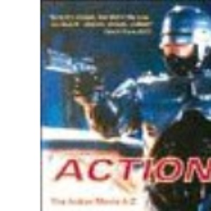 Action!: A-Z of Action Movies