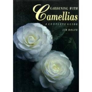 Gardening with Camellias