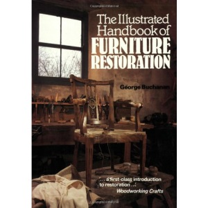 The Illustrated Handbook of Furniture Restoration