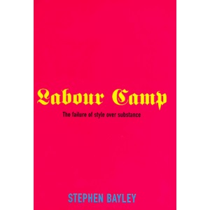 Labour Camp: Failure of Style Over Substance
