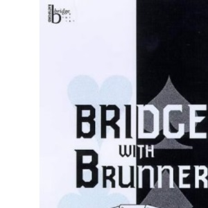 Bridge with Brunner