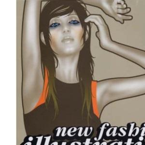 New Fashion Illustration (New Illustration Series)