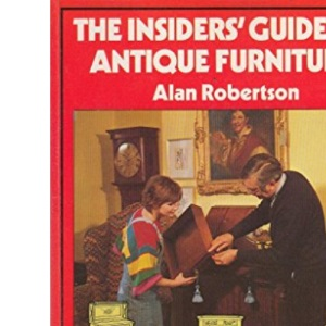 Insider's Guide to Antique Furniture