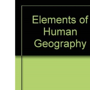 Elements of Human Geography