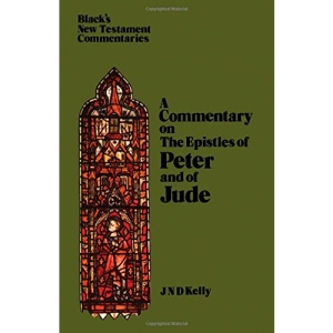 A COMMENTARY ON THE EPISTLES OF PETER AND OF JUDE