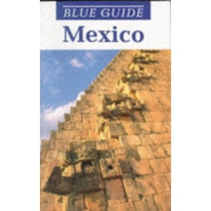 Mexico (Blue Guides)