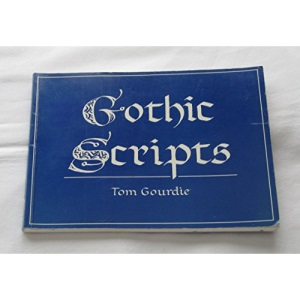 Gothic Scripts (Calligraphy)