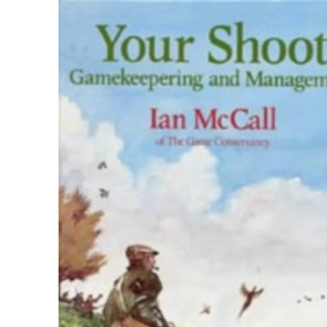 Your Shoot: Gamekeeping and Management (Other Sports)