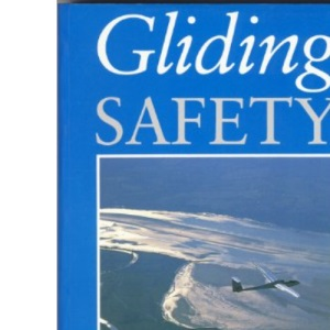 Gliding Safety (Flying and Gliding)