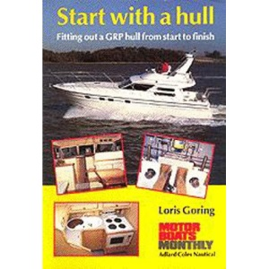 Start with a Hull: Fitting Out a GRP Hull from Start to Finish (Sailmate)