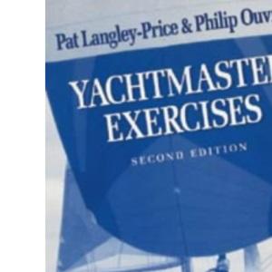 Yachtmaster: Exercises (World of Cruising)