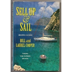 Sell Up and Sail: Taking the Ulysses Option (Sailmate)