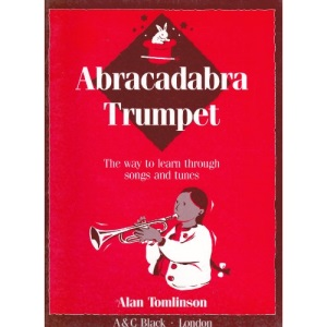 Abracadabra Trumpet: The Way to Learn Through Songs and Tunes (Instrumental Music)