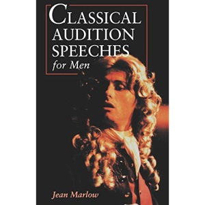 Classical Audition Speeches for Men