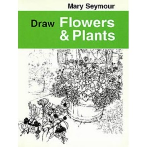 Draw Flowers and Plants (Draw Books)