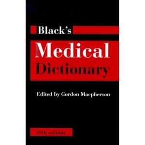 Black's Medical Dictionary (Reference)