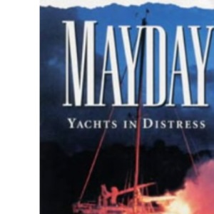 Mayday!: Yachts in Distress