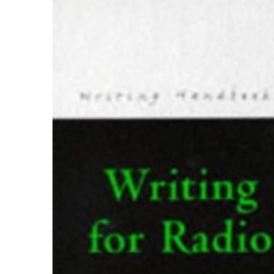 Writing for Radio (Books for Writers)