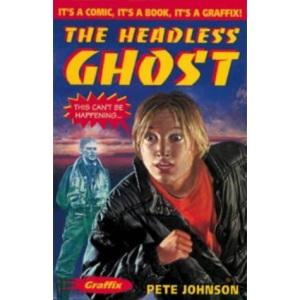 The Headless Ghost (Graffix)