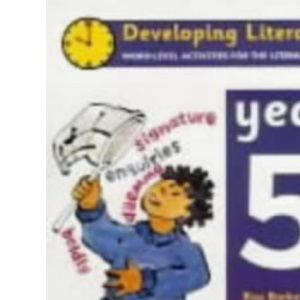 Developing Literacy: Year 5 Word Level Word-level Activities for the Literacy Hour