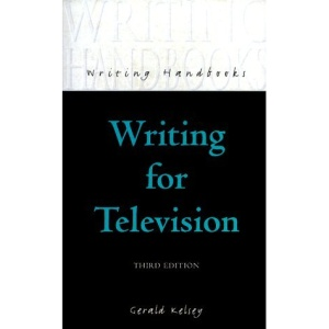 Writing for Television (Writing Handbooks)