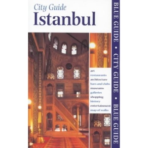 Blue Guide Istanbul (5th edn) (Blue Guides)