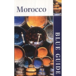 Blue Guide Morocco (4th edn) (Blue Guides)