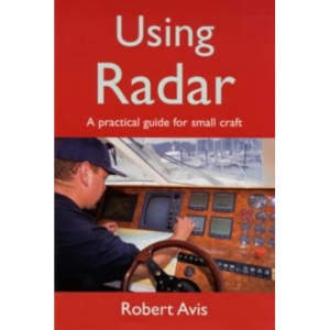 Using Radar: A Practical Guide for Small Craft