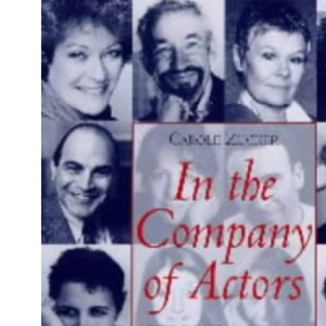 In the Company of Actors: Reflections on the Art of Acting (Stage and Costume)