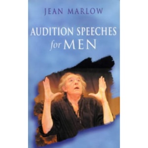 Audition Speeches for Men (Stage and Costume)
