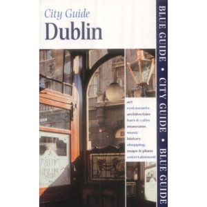 Blue Guide Dublin (Blue Guides)