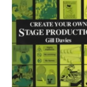 Create Your Own Stage Production