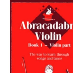Abracadabra Violin: Bk. 1 (Instrumental Music)