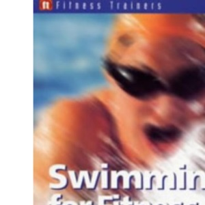 Fitness Trainers: Swimming for Fitness