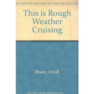 This is Rough Weather Cruising