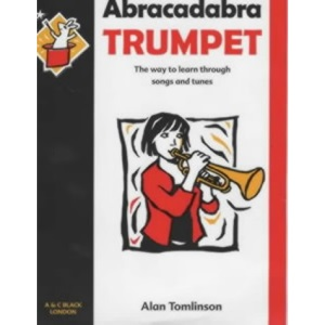 Abracadabra Trumpet: The Way to Learn Through Songs and Tunes: Pupil's Book (Abracadabra)