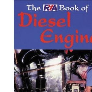 The RYA Book of Diesel Engines (RYA. Book of.....)