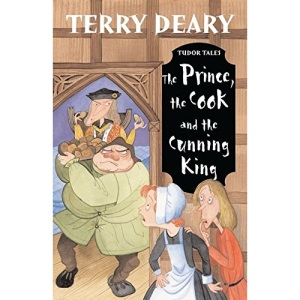 The Prince, the Cook and the Cunning King (Tudor Tales)